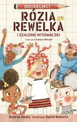 """Okładka książki pt. """"Rózia Rewelka iSzalone Nitowaczki"""""""