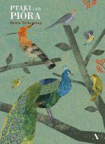 "Okładka książki pt. ""Ptaki iich pióra"""