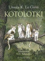 """Okładka książki pt. """"Kotolotki"""""""