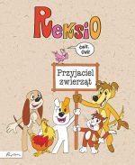 """Okładka książki pt. """"Reksio - przyjaciel zwierząt"""""""