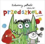 """Okładka książki pt. """"Kolorowy potwór idzie do przedszkola"""""""