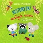"""Okładka książki pt. """"Historyjki dla małych uszu"""""""