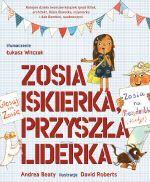 """Okładka książki pt. """"Zosia Iskierka, przyszła liderka"""""""