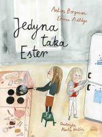 """Okładka książki pt. """"Jedyna taka Ester"""""""