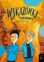 """Okładka książki pt. """"Wskazówki. Paradoks"""""""