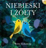 """Okładka książki pt. """"Niebieski i Żółty"""""""