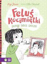 """Okładka książki pt. """"Feluś Kocimiętki poznaje babcię Groszek"""""""