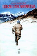 Okładka książki: Ucieczki i inne wspomnienia