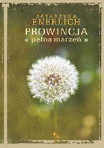 Okładka książki: Prowincja pełna marzeń