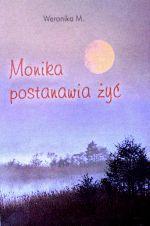 Okładka książki: Monika postanawia żyć