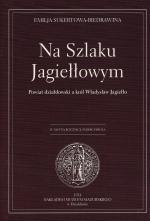 Okładka książki: Na Szlaku Jagiełłowym