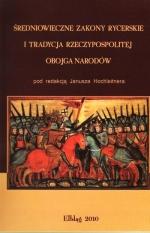 Okładka książki: Średniowieczne zakony rycerskie i tradycja Rzeczypospolitej Obojga Narodów