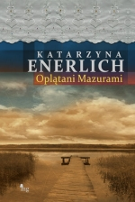 Okładka książki: Oplątani Mazurami