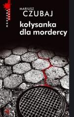 Okładka książki: Kołysanka dla mordercy
