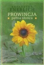 Okładka książki: Prowincja pełna słońca