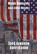 Okładka książki: Spod dywanów Amerykanów