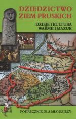 Okładka książki: Dziedzictwo ziem pruskich