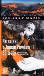 Okładka książki: Na szlaku z Janem Pawłem II