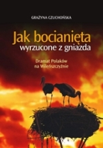 Okładka książki: Jak bocianięta wyrzucone z gniazda