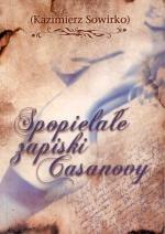 Okładka książki: Spopielałe zapiski Casanovy