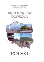 Okładka książki: Motocyklem dookoła Polski
