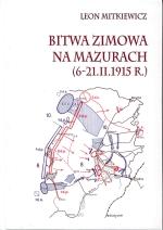 Okładka książki: Bitwa zimowa na Mazurach (6-21.II.1915 r.)