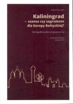 Okładka książki: Kaliningrad - szansa czy zagrożenie dla Europy Bałtyckiej?