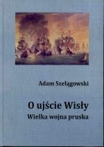 Okładka książki: O ujście Wisły