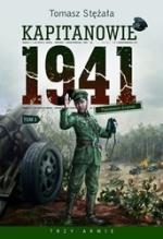 Okładka książki: Kapitanowie 1941. T. 1, Pseudonim Grzmot