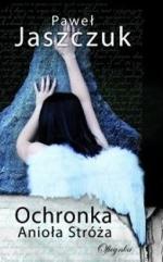 Okładka książki: Ochronka Anioła Stróża