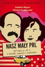 Okładka książki: Nasz mały PRL