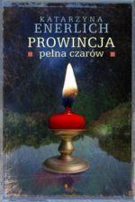 Okładka książki: Prowincja pełna czarów