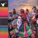 Okładka książki: Nasz folklor ocalony
