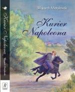 Okładka książki: Kurier Napoleona