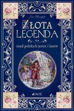 Okładka książki: Złota legenda znad polskich jezior i lasów