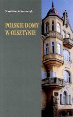 Okładka książki: Polskie domy w Olsztynie