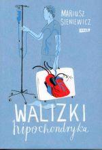 Okładka książki: Walizki hipochondryka