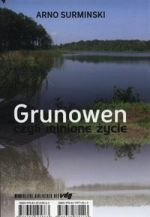 Okładka książki: Grunowen czyli minione życie