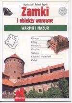 Okładka książki: Zamki i obiekty warowne Warmii i Mazur
