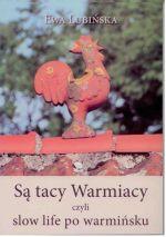 Okładka książki: Są tacy Warmiacy, czyli slow life po warmińsku
