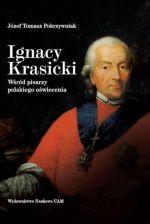 Okładka książki: Ignacy Krasicki wśród pisarzy polskiego oświecenia