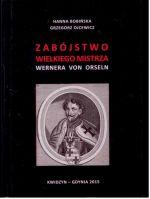 Okładka książki: Zabójstwo wielkiego mistrza Wernera von Orseln