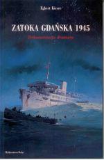 Okładka książki: Zatoka Gdańska 1945