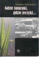Okładka książki: Gdzie tataraki, gdzie jerzyki...