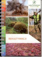 Okładka książki: Szlakiem rekultywacji w Lasach Państwowych. - Warszawa