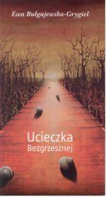Okładka książki: Ucieczka Bezgrzesznej