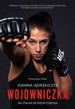 Okładka książki: Joanna Jędrzejczyk wojowniczka