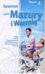 Okładka książki: Rowerem przez Mazury i Warmię