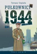 Okładka książki: Pułkownicy 1944. T. 2, [Nowe życie]