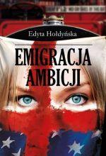 Okładka książki: Emigracja ambicji